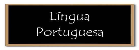 Resultado de imagem para LINGUA PORTUGUESA